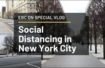 WATCH: EBC Digital Nest—How Social Distancing Has Affected New York City!!