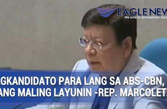 """Pagkandidato para lang """"ibalik ang ABS-CBN,"""" isang maling layunin – Rep. Marcoleta"""
